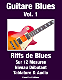 Guitare Blues Vol. 1: Riffs de Blues