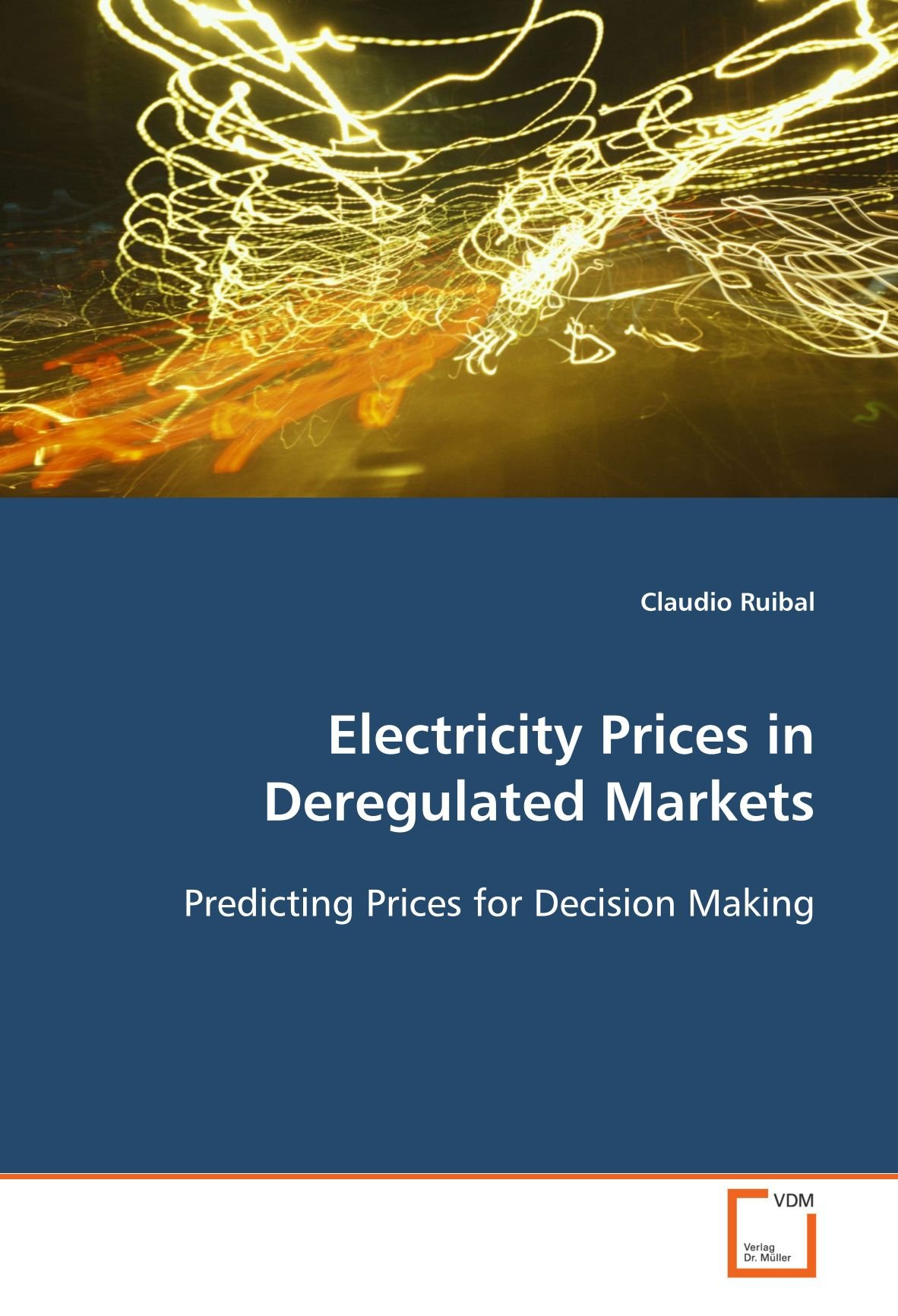 Read Online Electricity Prices in Deregulated Markets: Predicting Prices for Decision Making ebook