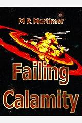Failing Calamity Kindle Edition
