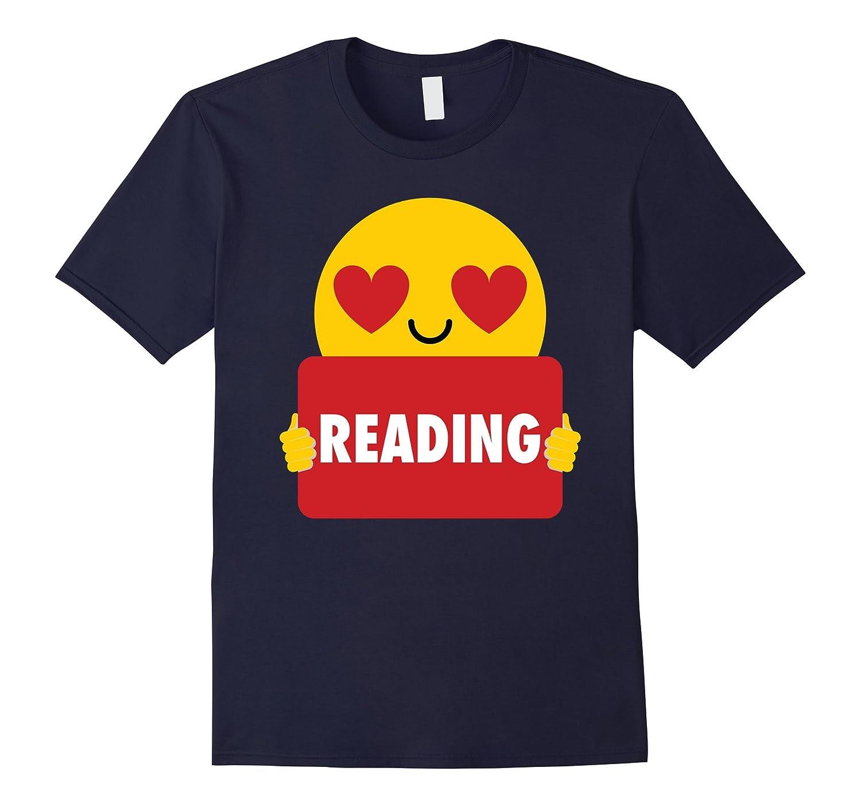 Reading Emoji Heart Eye Shirt T-Shirt Tee-T-Shirt