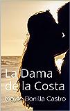 La Dama de la Costa (Spanish Edition)