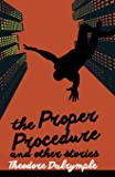 The Proper Procedure and Other Stories