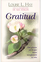 Gratitud (Spanish Edition) Kindle Edition