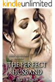 The Perfect Husband: A Pride and Prejudice Variation