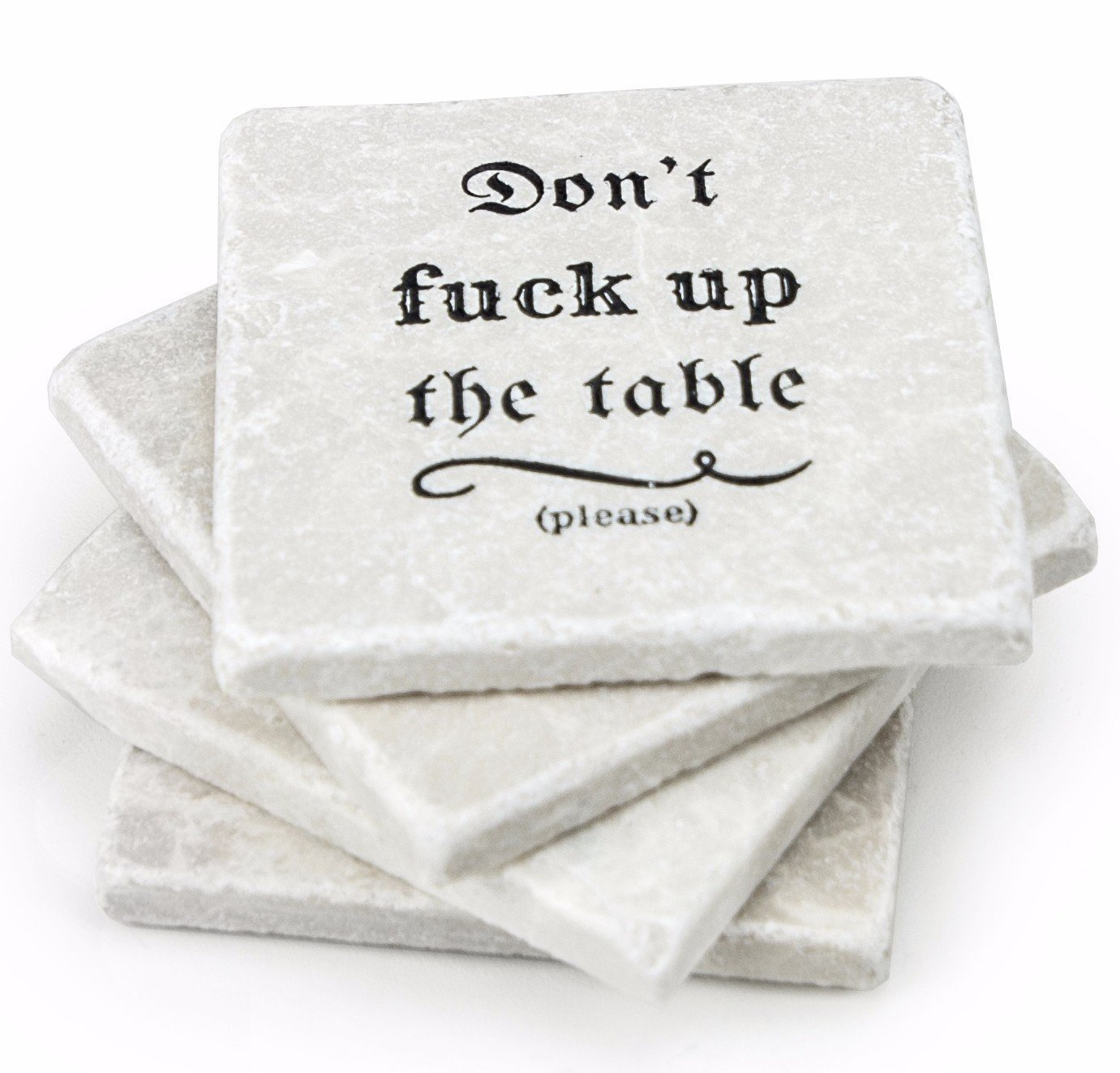 Don't Fuck up the Table - 4 Stone Coasters for Drinks - Housewarming Gift Marble Coasters, Kitchen, Living Room, Table Decor