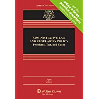 Administrative Law and Regulatory Policy: Problems, Text, and Cases [Connected Casebook] (Aspen Casebook)