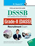 DSSSB: DASS Grade II (Tier-I and Tier-II) Recruitment Exam Guide