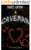 Once Upon a Caveman