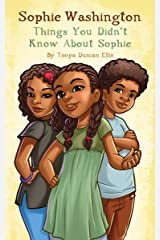 Sophie Washington: Things You Didn't Know About Sophie Kindle Edition