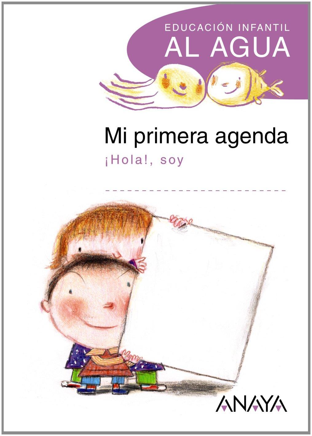 AL AGUA. Mi primera agenda.: 9788466783804: Amazon.com: Books
