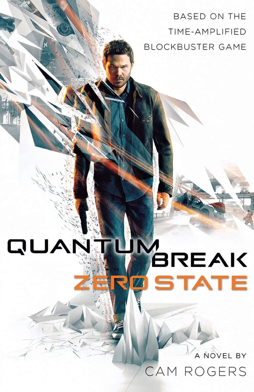 Quantum Break. Zero State [Idioma Inglés]: Amazon.es: Rogers, Cam ...