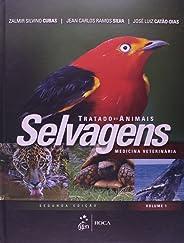 Tratado de Animais Selvagens-Medicina Veterinária - 2 Vol.: Volume 1