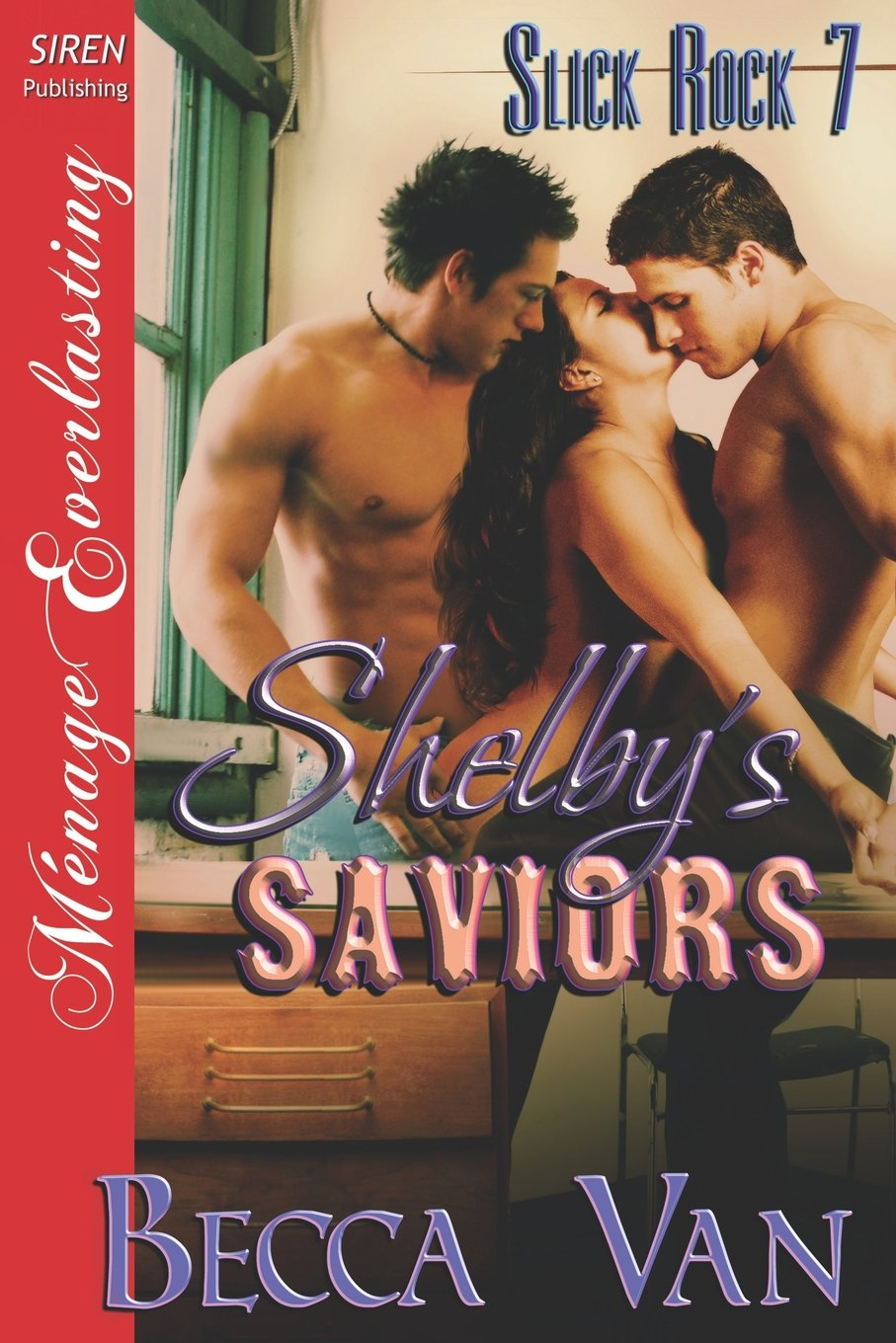 Amazon: Shelby's Saviors [slick Rock 7] (siren Publishing Menage  Everlasting) (slick Rock, Siren Publishing Menage Everlasting)  (9781622419531): Becca