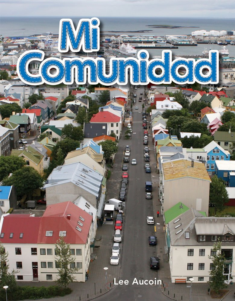 Read Online Mi comunidad (My Community) (Spanish Version) (Early Childhood Themes) (Spanish Edition) pdf epub