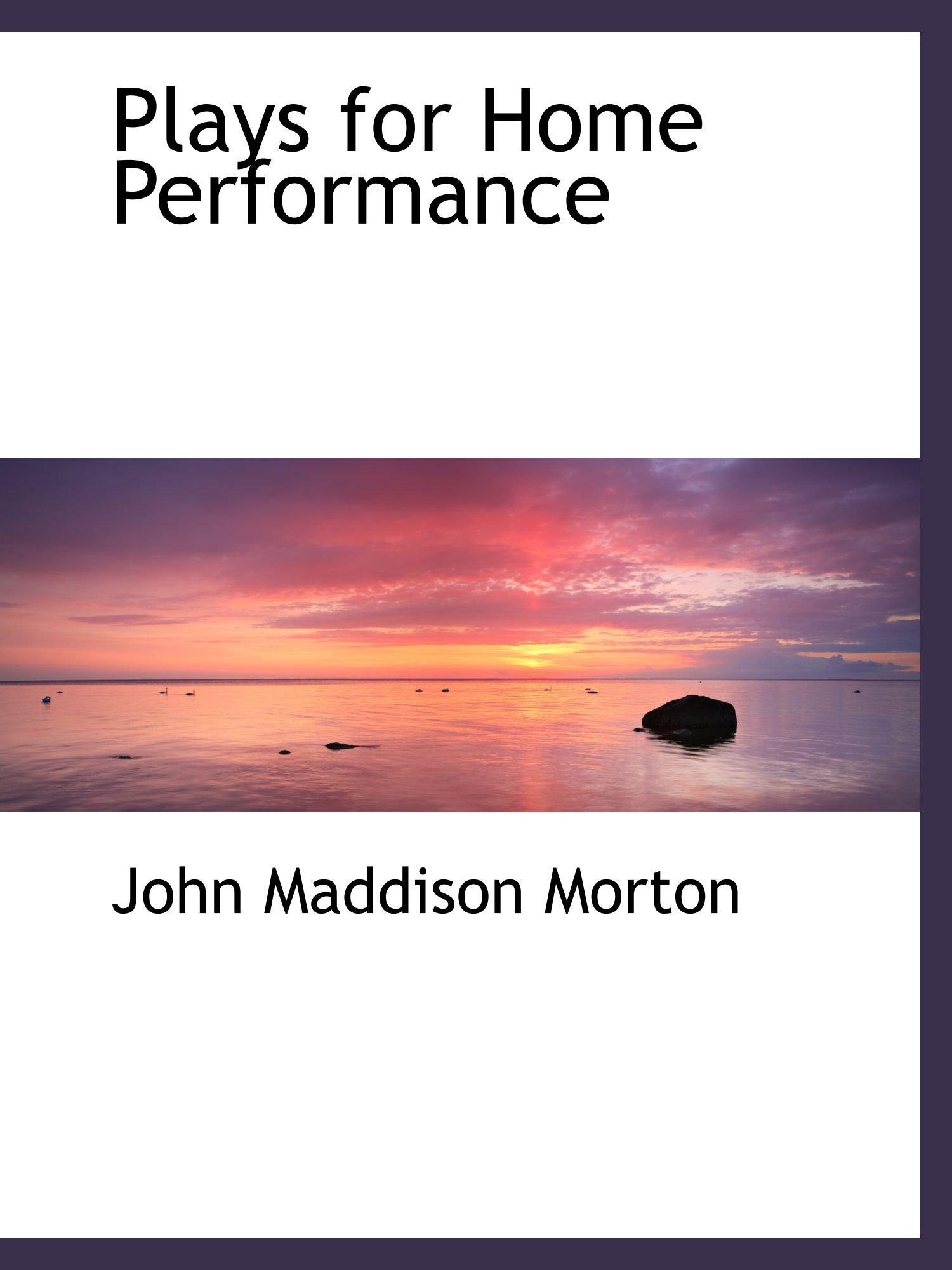 Read Online Plays for Home Performance pdf epub