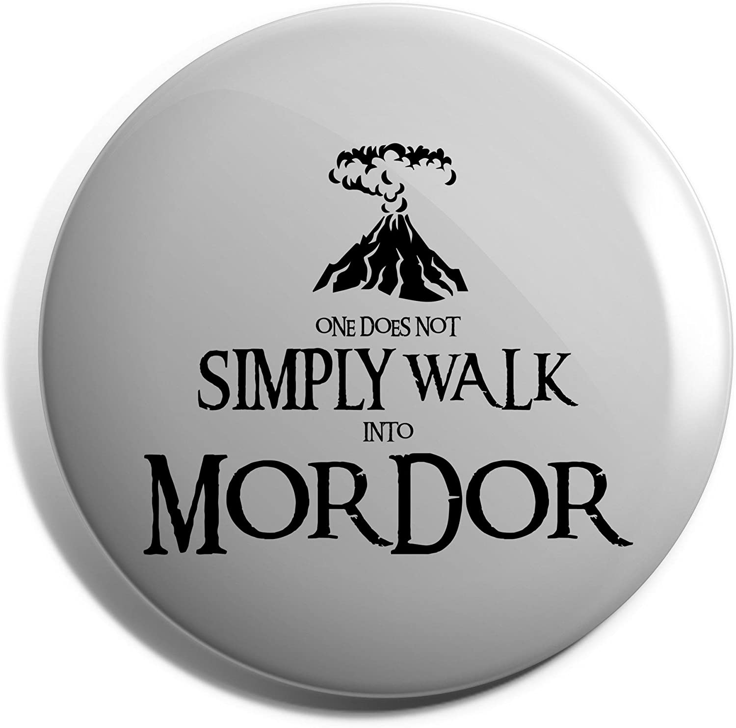 Hippowarehouse One does not simply walk into mordor Badge Pin