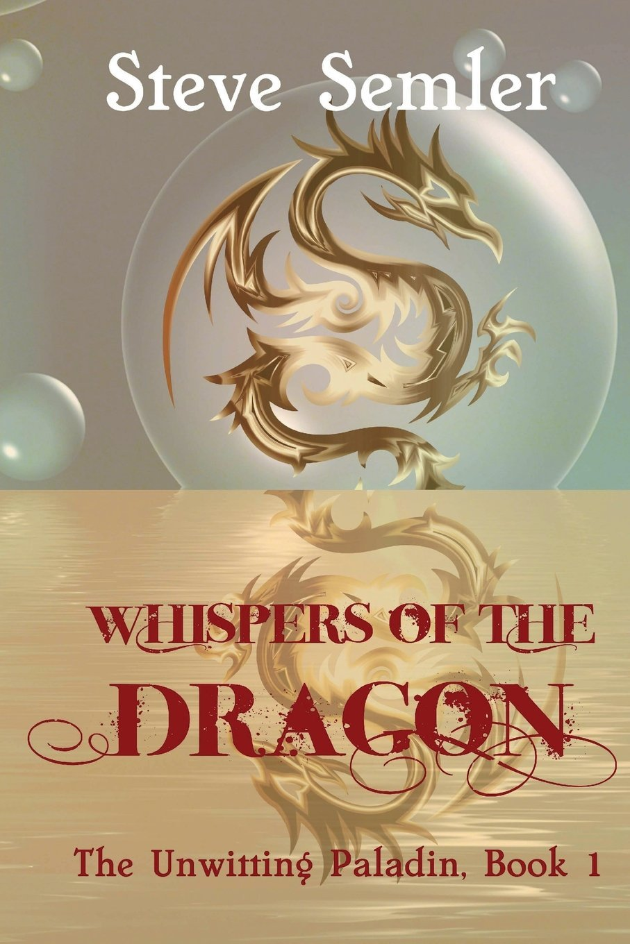 Download Whispers of the Dragon (The Unwitting Paladin) (Volume 1) ebook