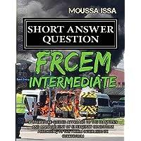 FRCEM INTERMEDIATE: Short Answer Question (2018 Edition, Black &White)