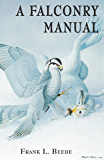 Falconry Manual (English Edition)