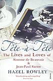 Tête-à-Tête: The Lives and Loves of Simone de Beauvoir & Jean-Paul Sartre