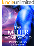 The Melier: Home World (Women of Dor Nye Book 2)
