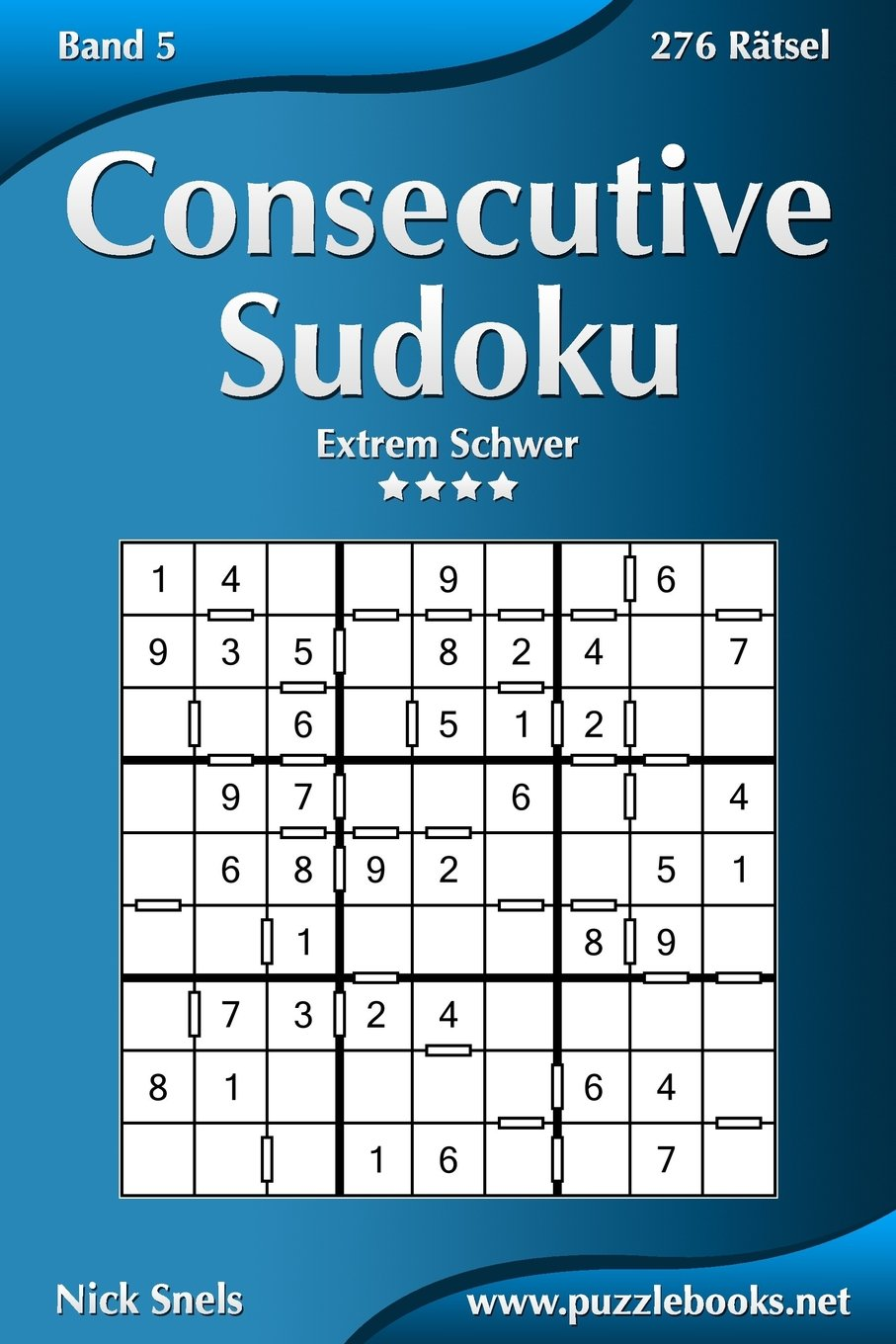 Consecutive Sudoku - Extrem Schwer - Band 5 - 276 Rätsel (Volume 5 ...