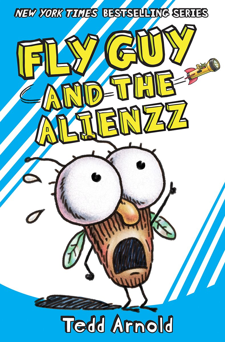 Fly Guy and the Alienzz (Fly Guy #18): Tedd Arnold: 9780545663182:  Amazon.com: Books
