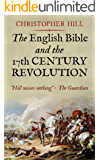 The English Bible and the Seventeenth Century Revolution