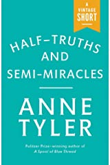 Half-Truths and Semi-Miracles (Kindle Single) (A Vintage Short) Kindle Edition