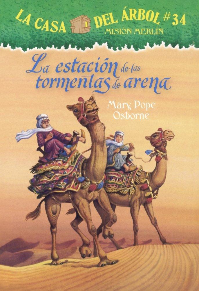 La Estacion De Las Tormentas De Arena (Season Of The Sandstorms) (Turtleback School & Library Binding Edition) (La Casa Del Arbol) (Spanish Edition) pdf