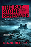 The Rat Stone Serenade (A DCI Daley Thriller)