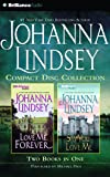 Johanna Lindsey CD Collection 4: Love Me Forever, Say You Love Me