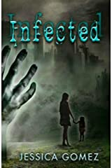 INFECTED (The Flash Series Book 1) Kindle Edition