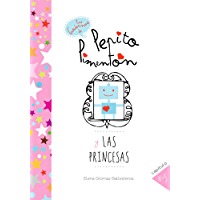 Pepito Pimentón y las princesas: Cuentos infantiles para niños de 2 a 5 años (Los cuadernos de Pepito Pimentón)