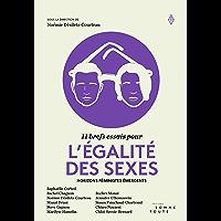 11 brefs essais pour l'égalité des sexes: Horizons féministes émergents (French Edition)