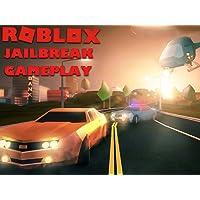Clip: Roblox Jailbreak Gameplay