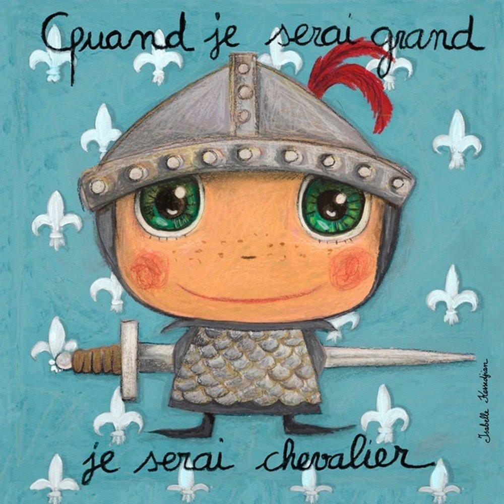 Tableau Quand je serai grand je serai chevalier
