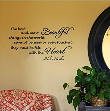 Amazoncom Helen Keller Quote The Best And Most Beautiful Things