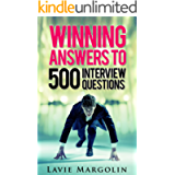 Winning Answers to 500 Interview Questions
