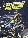 L'Astronave Fantasma (Dvd)