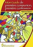 Mon guide de première communion, première confession