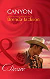 Canyon (Mills & Boon Desire) (The Westmorelands, Book 26)