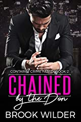 Chained by the Don (Contarini Crime Family Book 2) Kindle Edition
