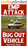 EMP Attack Bug Out Vehicle: How To Choose and Modify An EMP Proof Car That Will Survive An Electromagnetic Pulse Attack When All Other Cars Quit Working (English Edition)