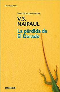 La pérdida de El Dorado (Spanish Edition)