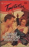 Strange Bedpersons (Harlequin Temptation)