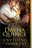 Anything But Innocent (Desperate and Daring Series) (Volume 4)