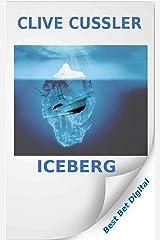 Iceberg (A Dirk Pitt Adventure Book 3) Kindle Edition