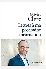 Lettres à ma prochaine incarnation (Psychologie et développement personnel) (French Edition) Kindle Edition
