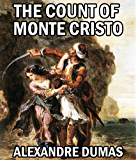THE COUNT OF MONTE CRISTO (illustrated, complete, and unabridged)
